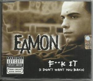 EAMON-Fuck-it-I-don-039-t-want-you-back-2004-CD-single