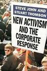 New Activism and the Corporate Response by Palgrave USA (Hardback, 2003)
