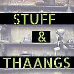 Stuff-and-Thaangs