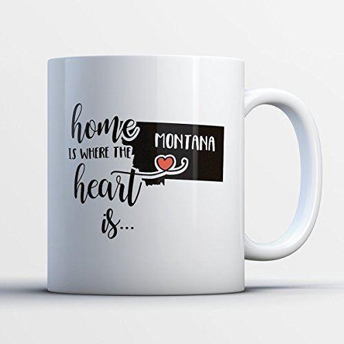 Home Is Where The Heart Is Montana Montana Coffee Mug Funny 11 oz White Cera