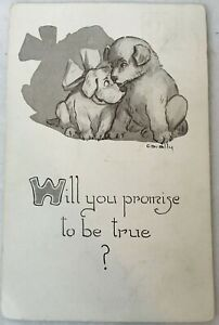 Postcard-2-Puppies-Dogs-Will-You-Promise-To-Be-True-Cavally-1912-Posted