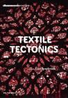 Textile Tectonics - Research and Design by Lars Spuybroek (Hardback, 2011)