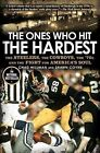The Ones Who Hit the Hardest: The Steelers, the Cowboys, the '70s, and the Fight for America's Soul by Chad Millman, Shawn Coyne (Paperback / softback, 2011)