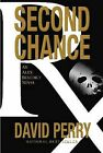 Second Chance by David Perry (Hardback, 2013)