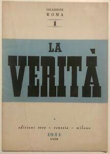 RSI-LA-VERITA-Libro-Edizioni-Erre-Venezia-Milano-1944-XXII-Rep-Soc-Italiana