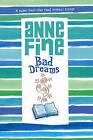 Bad Dreams by Anne Fine (Paperback, 2006)