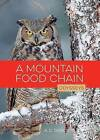 A Mountain Food Chain by A D Tarbox (Hardback, 2015)