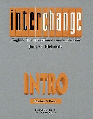 Interchange Intro Student's book: English for International Communication, Richa