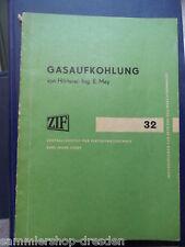 14575 Mey Gasaufkohlung mit 42  Abb Aus der Reihe Informationen für Betriebe 32