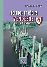 Légendes et Récits vendéens • Jean Robuchon