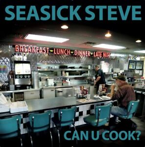 Can U Cook? - Seasick Steve (Extra tracks  Album) [CD] 4050538426069