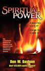 Spiritual Power: How to Get It, How to Give It by Don W Basham (Paperback / softback, 2010)