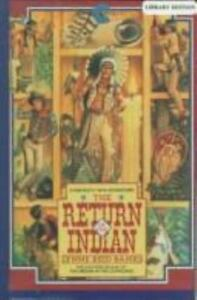 The Indian In The Cupboard The Return Of The Indian 2 By Lynne Reid