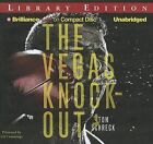 The Vegas Knockout by Tom Schreck (CD-Audio, 2012)