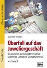 Überfall auf das Juweliergeschäft von Annette Weber (2011, Taschenbuch)