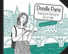 Doodle Paris: Drawing and Coloring the City of Light by Get Creative 6 (Paperback / softback, 2016)