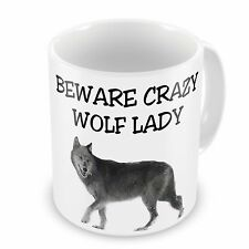 Beware Crazy Wolf Lady Novelty Gift Mug