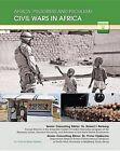 Civil Wars in Africa by Professor William Mark Habeeb (Hardback, 2014)