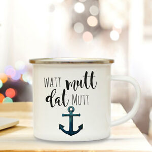 Sparsam Emaille Becher Maritim Tasse Anker Campingbecher Spruch Motto Watt Mutt.. Büro & Schreibwaren Eb147