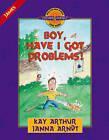 Boy, Have I Got Problems!: James by Janna Arndt, Kay Arthur (Paperback, 2000)