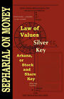 Law of Values; Silver Key; Arcana or Stock and Share Key by The Astrology center of America (Paperback, 2007)
