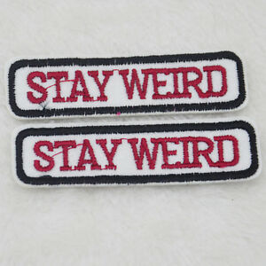 Embroidery-Stay-Weird-Sew-Iron-On-Patch-Badge-Bag-Hat-Applique-DIY