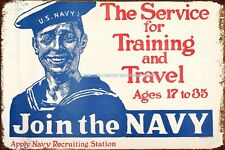 lodge decor 1918 Service for Training and Travel Join The Navy metal tin sign