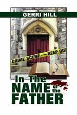 In the Name of the Father by Gerri Hill (2007, Paperback)