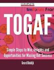 Togaf - Simple Steps to Win, Insights and Opportunities for Maxing Out Success by Gerard Blokdijk (Paperback / softback, 2015)