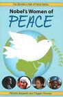 Nobel's Women of Peace by Maggie Mooney, Michelle Benjamin (Paperback, 2008)