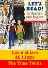 The Time Twins: Los Mellizos Del Tiempo by Stephen Rabley (Paperback, 2008)
