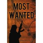 Most Wanted by Mark McHugh 0595431402 iUniverse Com 2009 Paperback