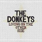 Living on the Other Side by The Donkeys (Indie Rock) (CD, Sep-2008, Dead Oceans Records (Sister label o)