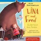 Lina und Fred. Ein Bär kennt kein Pardon von Alice Pantermüller (2014)