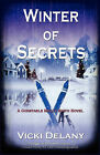 Winter of Secrets by Vicki Delany (Paperback, 2010)