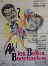 """""""AH ! LES BELLES BACCHANTES"""" Affiche originale (Louis DE FUNES, Robert DHERY)"""