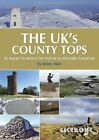 The UK's County Tops: Reaching the Top of 91 Historic Counties by Jonny Muir (Paperback, 2011)