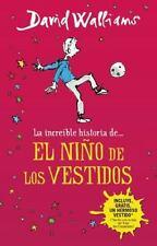 LA INCREFBLE HISTORIA DEL NI±O DE LOS VESTIDOS / THE INCREDIBLE STORY OF THE BOY