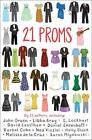21 Proms von Inc. Scholastic (2015, Taschenbuch)