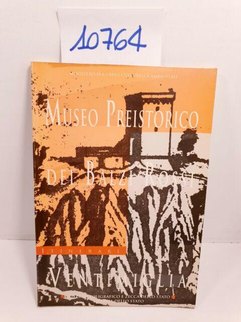 MUSEO PREISTORICO DEI BALZI ROSSI VENTIMIGLIA - Angiolo Del Lucchese / 1996
