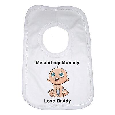 Me And My Mummy Love Daddy Baby Bib Funny Gift Present