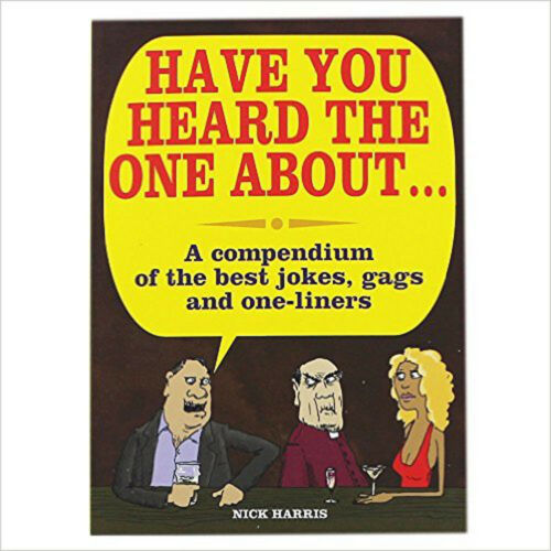 1 of 1 - Have You Heard The One About?Out, New,  Book