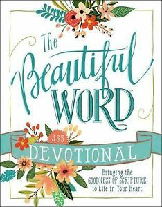 The-Beautiful-Word-Devotional-Bringing-the-Goodness-of-Scripture-to-Life-in-You