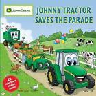 Johnny Tractor Saves the Parade by Running Press (Paperback, 2008)