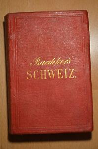 Baedeker-Travel-Guide-Switzerland-Upper-Italy-Savoy-Tyrol-17-Edition-1877
