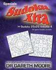 Sudoku 25x25 Volume 4: Sudoku Xtra Specials by Dr Gareth Moore (Paperback / softback, 2011)