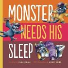Monster Needs His Sleep by Paul Czajak (Hardback, 2014)
