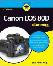 Canon EOS 80D for Dummies by Robert Correll and Julie Adair King (Trade Paper)