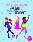 Sticker Dolly Dressing Action & Ice Skaters von Fiona Watt (2014, Taschenbuch)