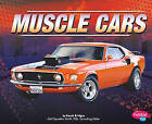 Muscle Cars by Phd Sarah Bridges (Hardback, 2011)